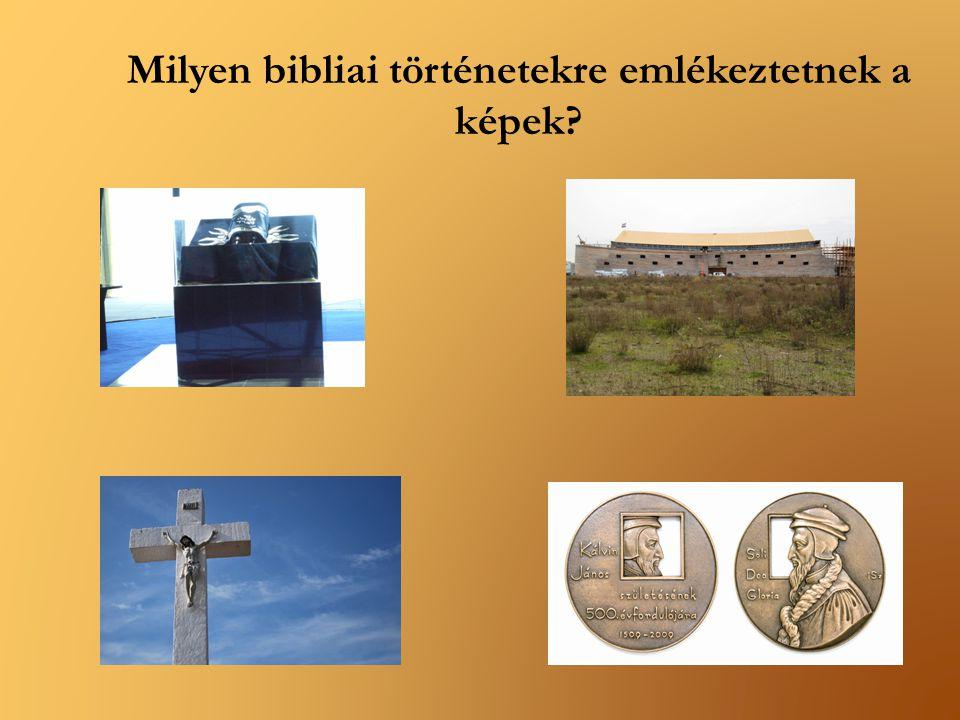 Milyen bibliai történetekre emlékeztetnek a képek?