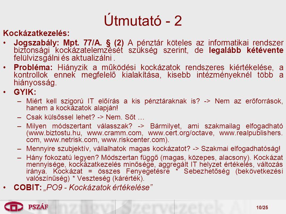 10/25 Útmutató - 2 Kockázatkezelés: Jogszabály: Mpt.