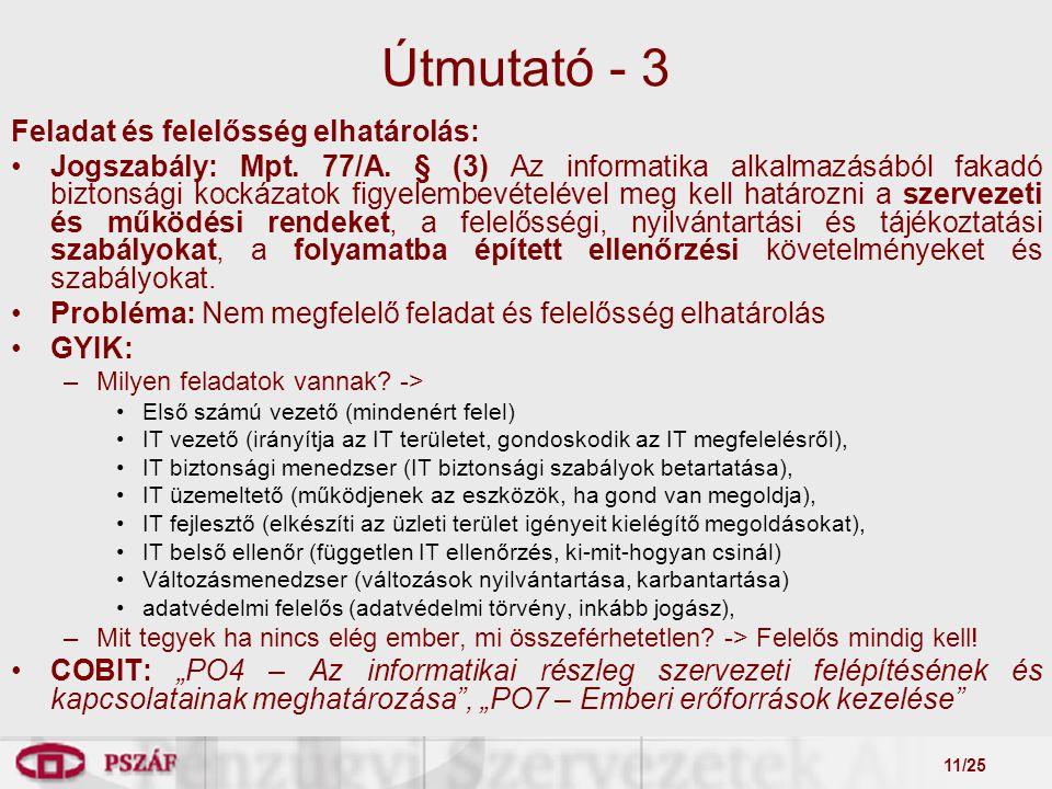 11/25 Útmutató - 3 Feladat és felelősség elhatárolás: Jogszabály: Mpt.