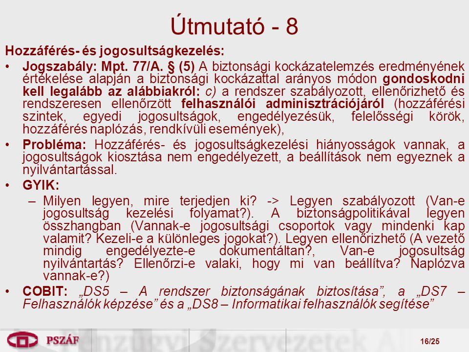 16/25 Útmutató - 8 Hozzáférés- és jogosultságkezelés: Jogszabály: Mpt.