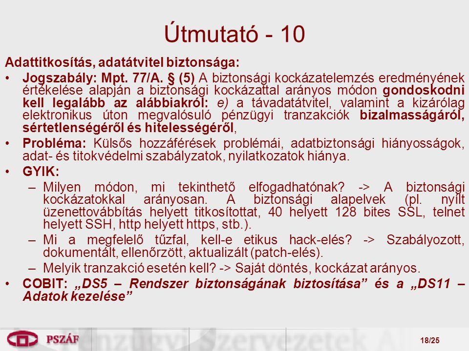 18/25 Útmutató - 10 Adattitkosítás, adatátvitel biztonsága: Jogszabály: Mpt.