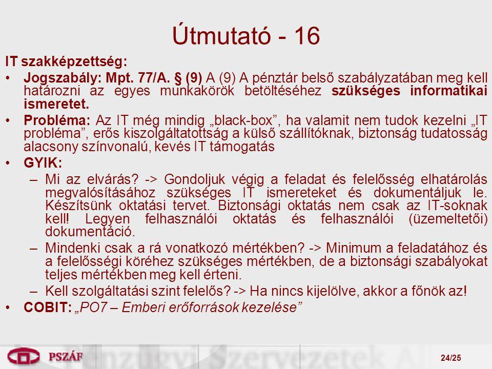 24/25 Útmutató - 16 IT szakképzettség: Jogszabály: Mpt.