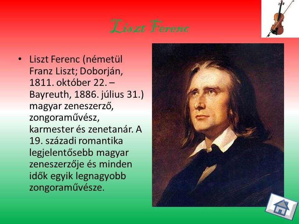 Liszt Ferenc Liszt Ferenc (németül Franz Liszt; Doborján, 1811.
