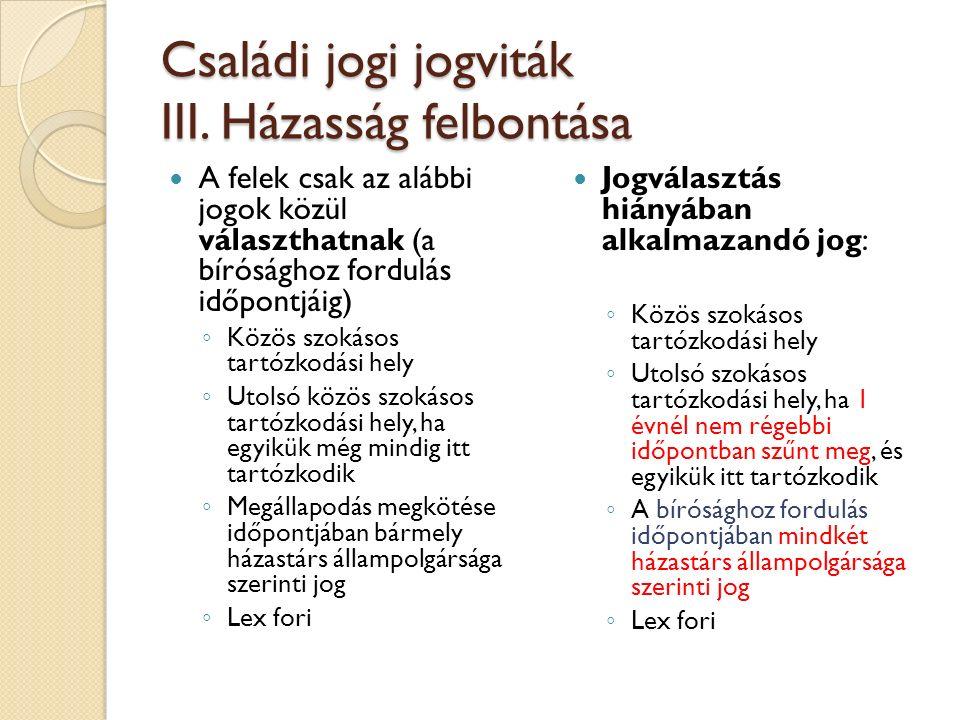 Családi jogi jogviták IV.