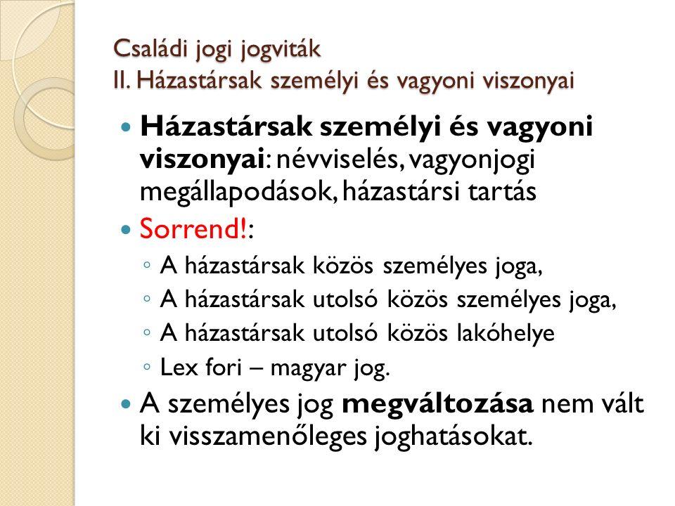 Családi jogi jogviták III.Házasság felbontása 2012.