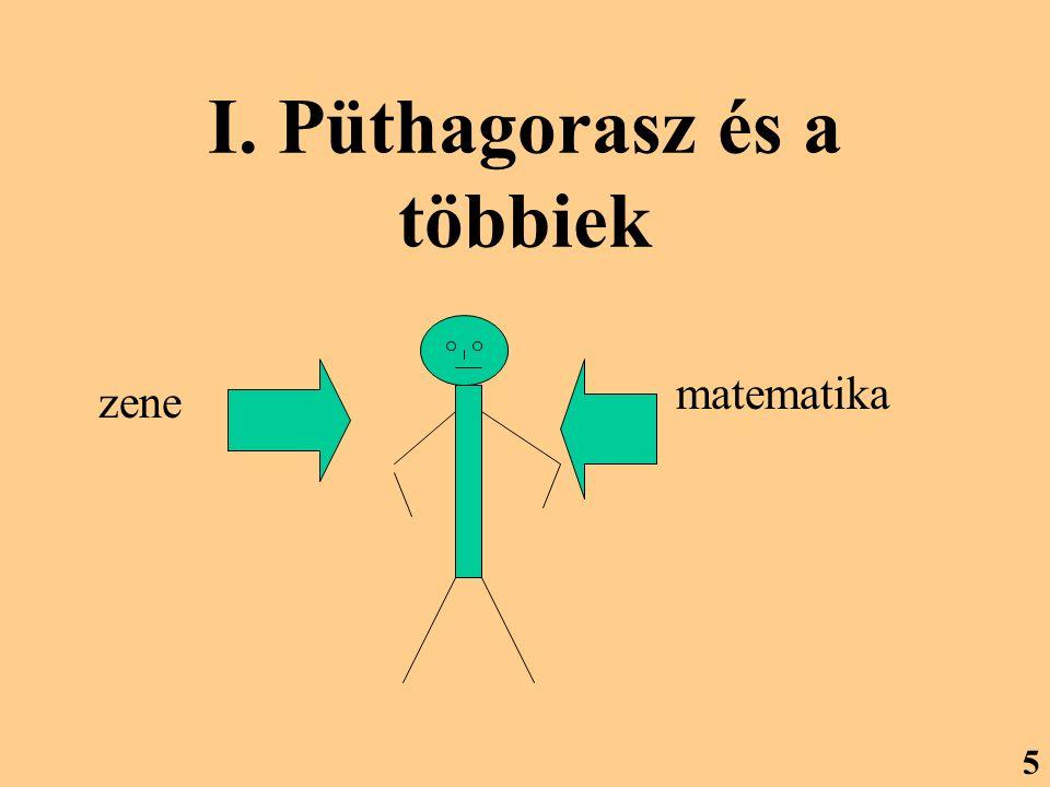 I. Püthagorasz és a többiek zene matematika 5