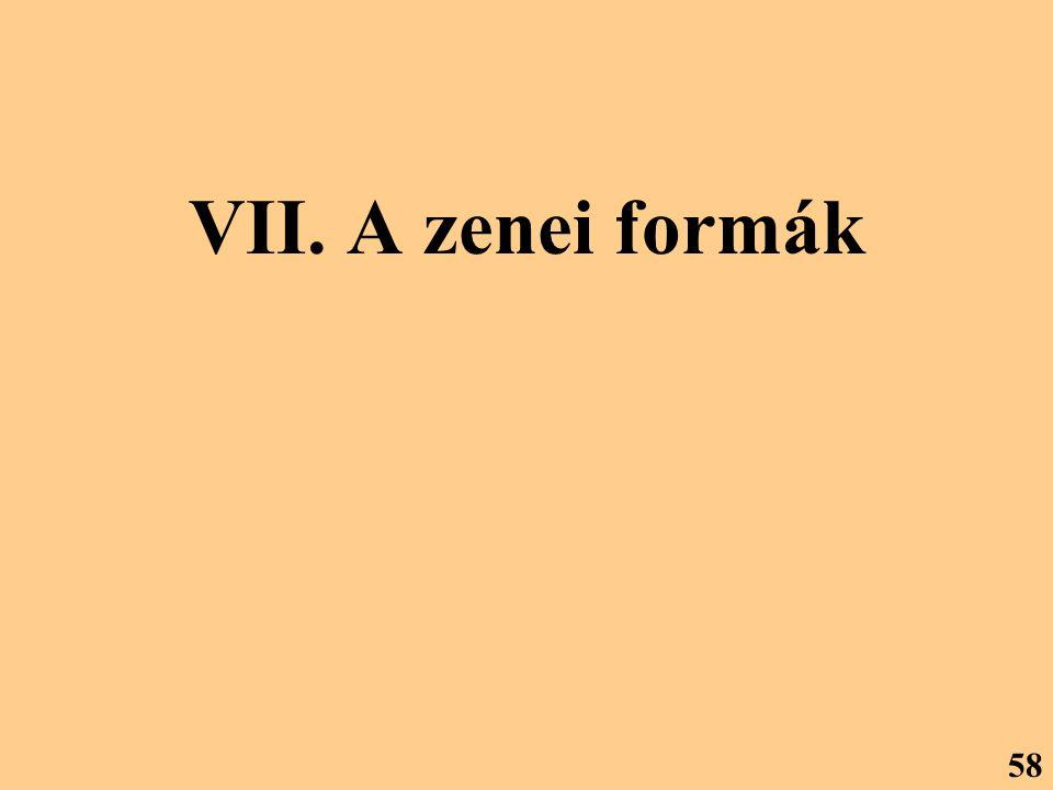 VII. A zenei formák 58