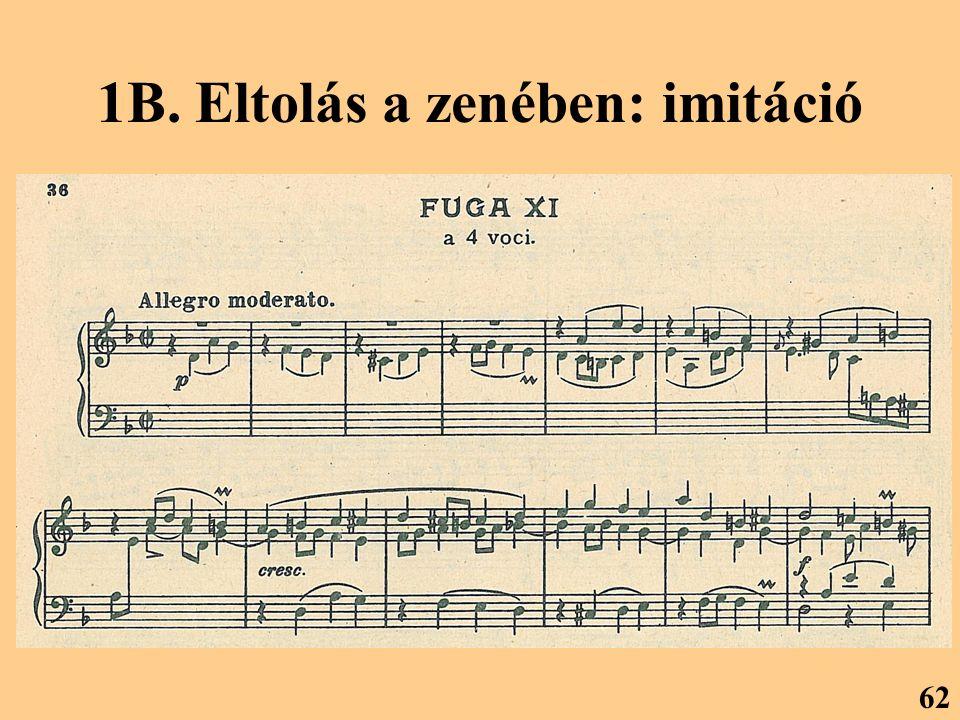 1B. Eltolás a zenében: imitáció 62