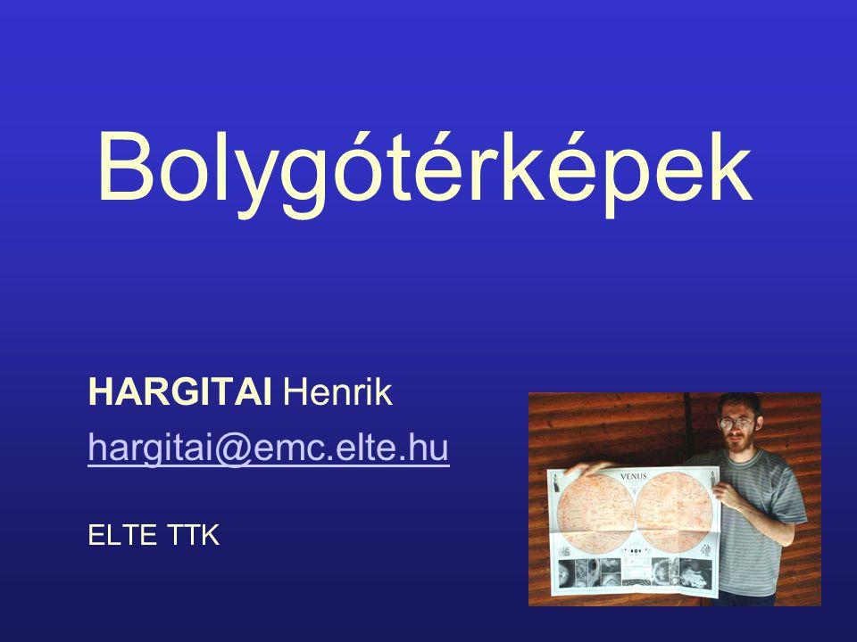 Bolygótérképek HARGITAI Henrik hargitai@emc.elte.hu ELTE TTK