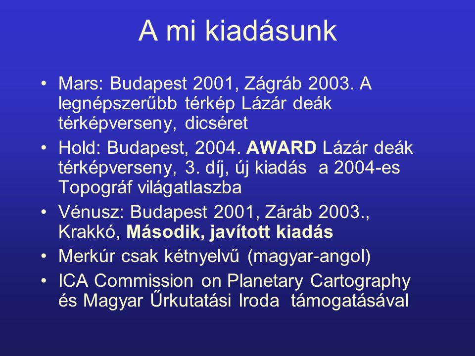 A mi kiadásunk Mars: Budapest 2001, Zágráb 2003.