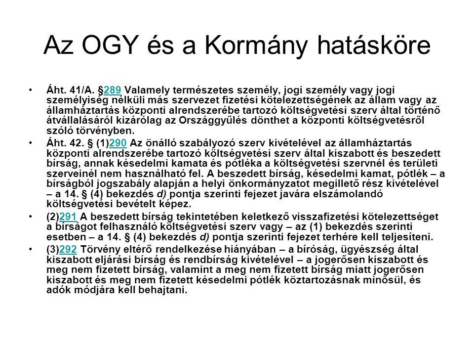 Az OGY és a Kormány hatásköre Áht.41/A.