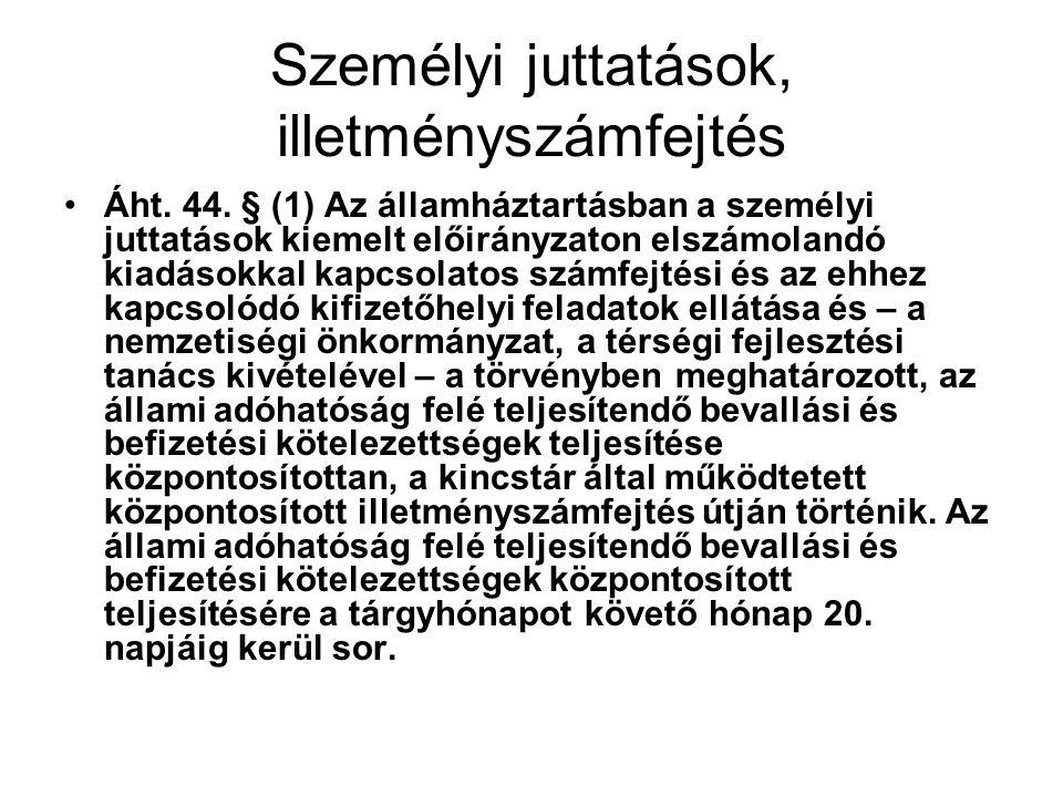 Személyi juttatások, illetményszámfejtés Áht.44.