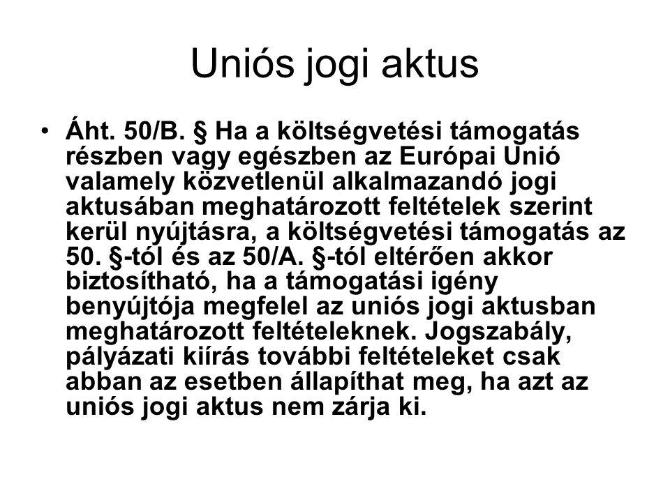 Uniós jogi aktus Áht.50/B.