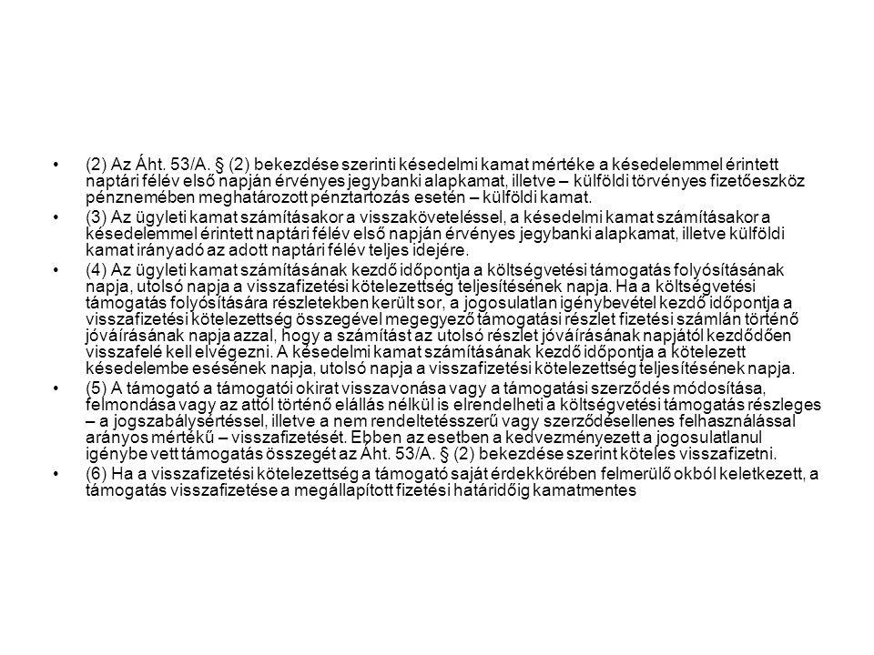 (2) Az Áht.53/A.