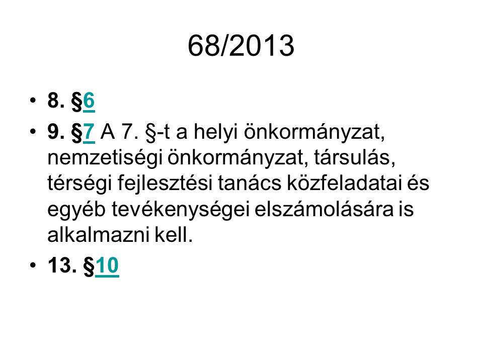 68/2013 8.§66 9. §7 A 7.