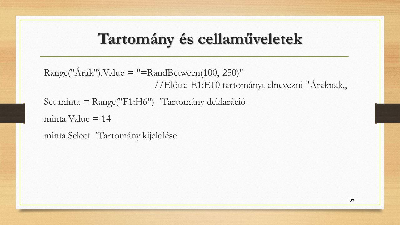Tartomány és cellaműveletek Range(