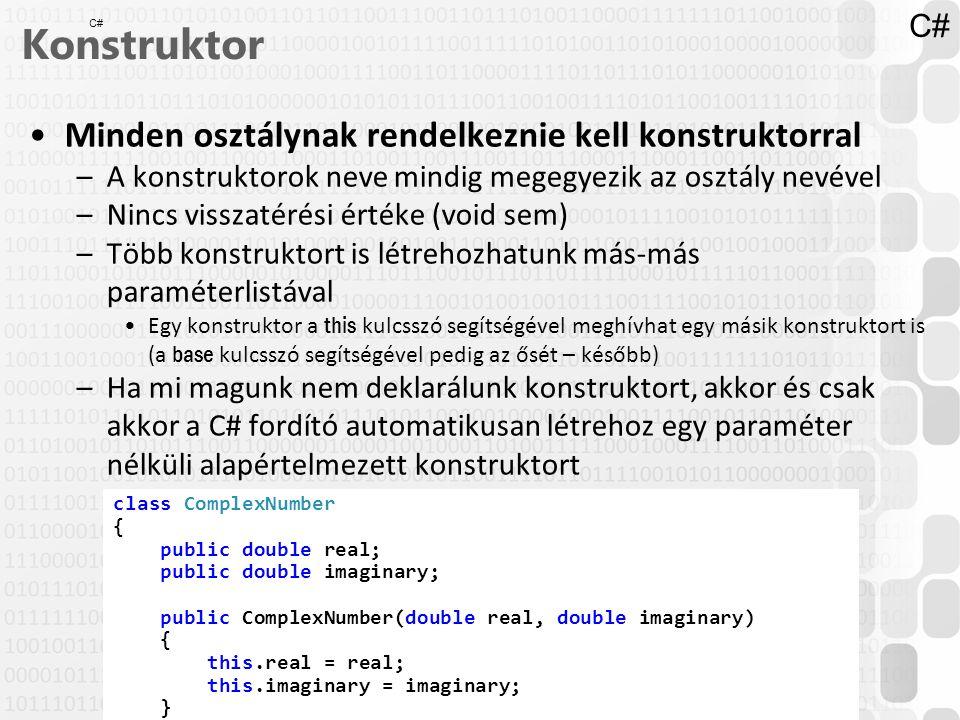 43 / 52 ÓE-NIK, 2014 Konstruktor Minden osztálynak rendelkeznie kell konstruktorral –A konstruktorok neve mindig megegyezik az osztály nevével –Nincs