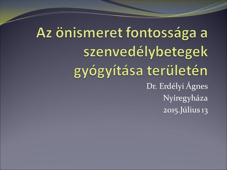 Dr. Erdélyi Ágnes Nyíregyháza 2015.Július 13