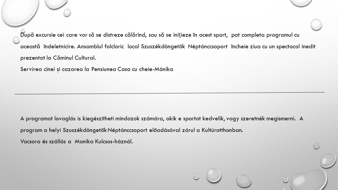 A programot lovaglás is kiegészítheti mindazok számára, akik e sportot kedvelik, vagy szeretnék megismerni.