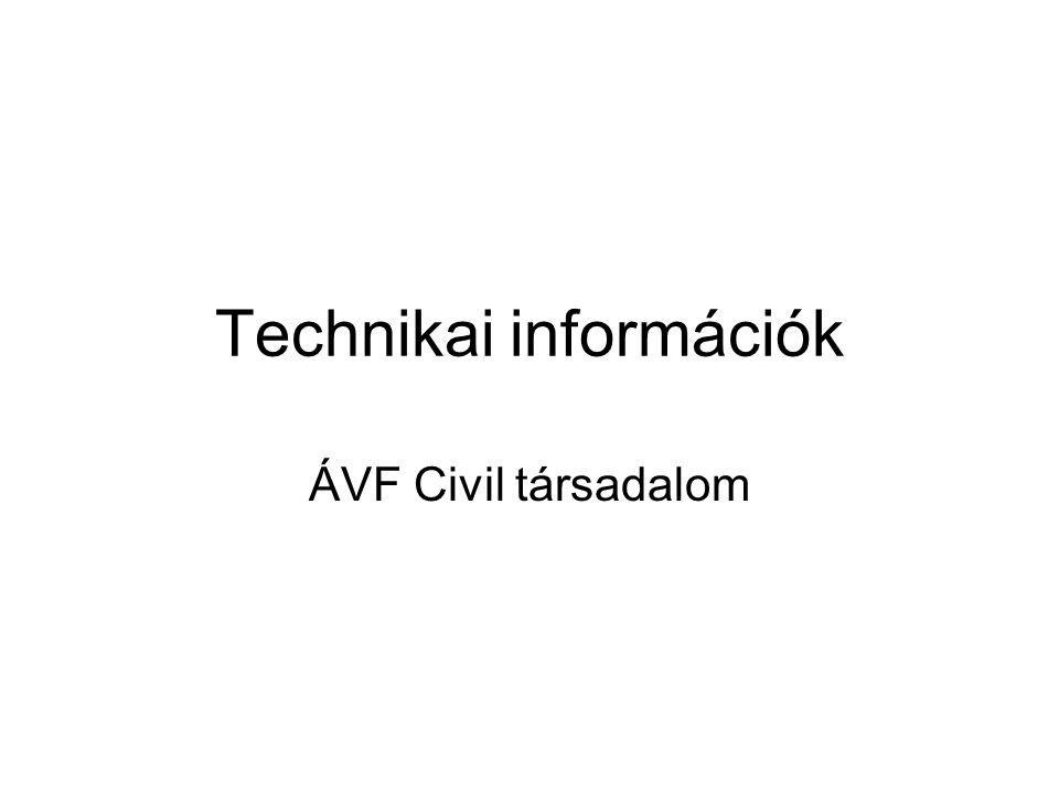 Technikai információk ÁVF Civil társadalom