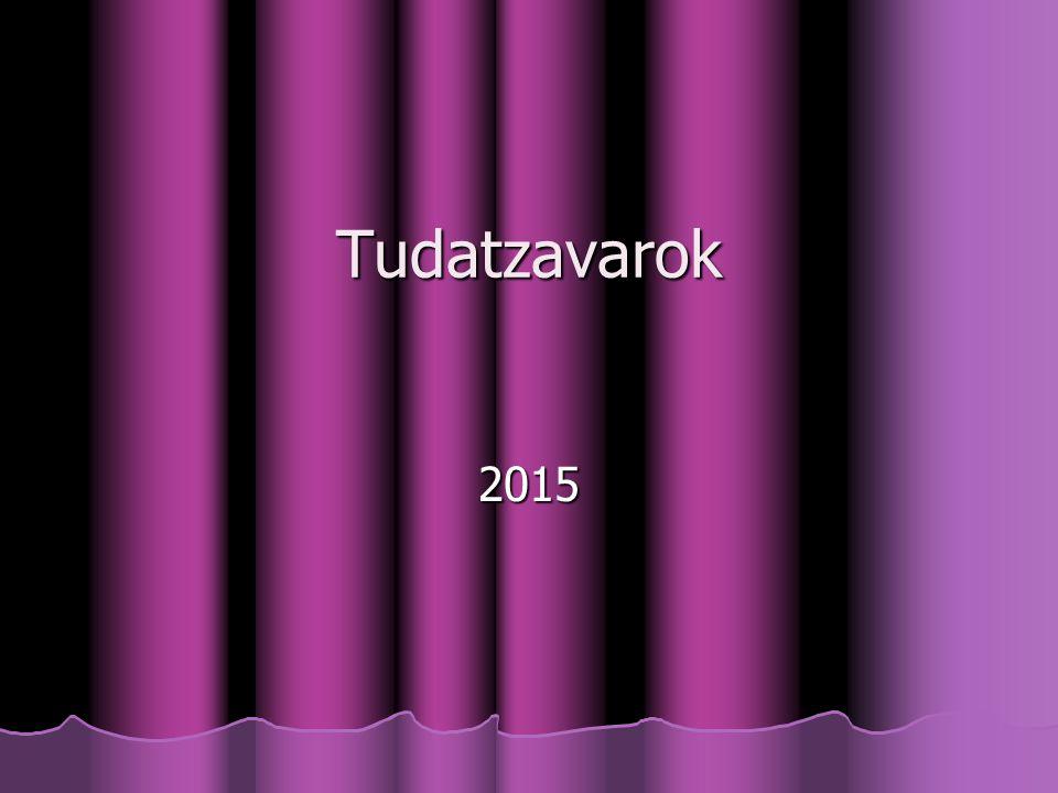 Tudatzavarok Tudatzavarok 2015