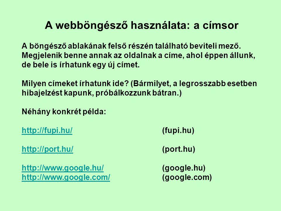 Az internetes címek főbb ismérvei 1.csupa kisbetűvel írjuk (el lehet ettől térni, de az adatforgalomban kisbetűvé alakítja a program) 2.esetleg www-vel kezdődik (gyakran elhagyható.