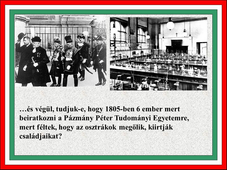 Napóleon megkérdezte Francois Talleyrand-t, hogy mit tegyen a magyarokkal. Talleyrand válasza: - Felség! Régi szokásuk a magyaroknak, hogy felnéznek n