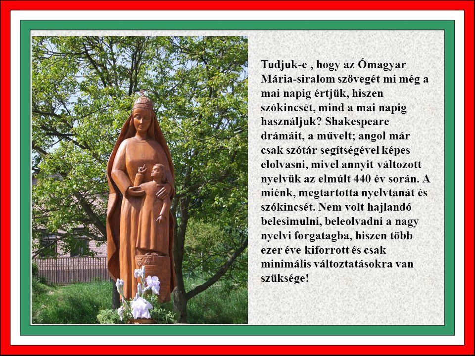 Tudjuk-e, hogy a Honfoglalás idején Európában csak a görögöknek és a rómaiaknak volt írásbeliségük, és amikor mi megérkezünk a Kárpát-medence területé