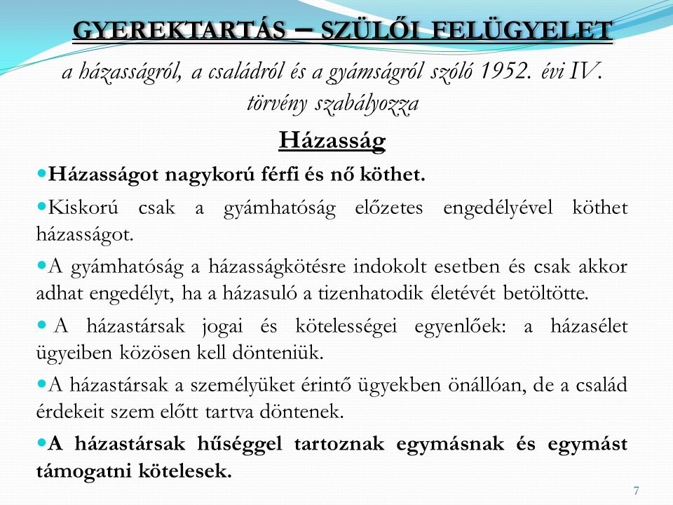 GYEREKTARTÁS – SZÜLŐI FELÜGYELET a házasságról, a családról és a gyámságról szóló 1952.