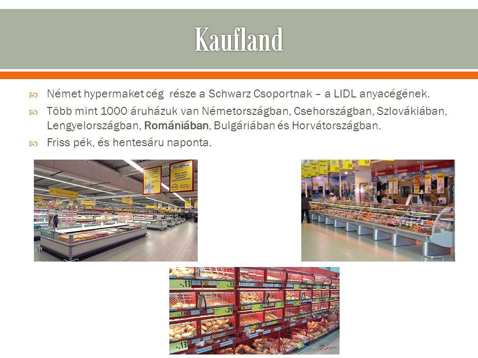  Német hypermaket cég része a Schwarz Csoportnak – a LIDL anyacégének.