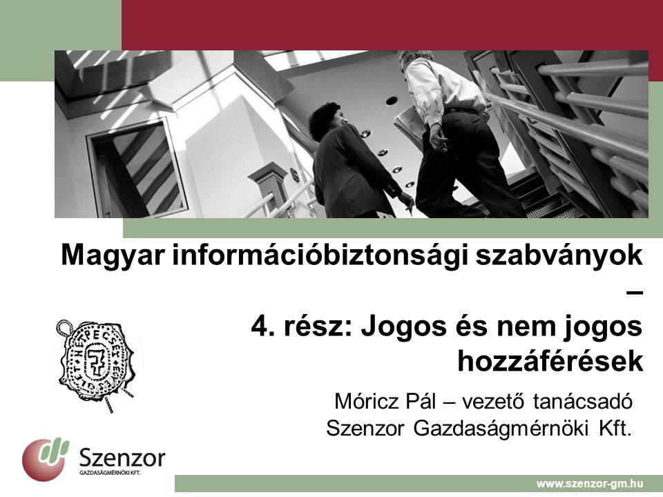Magyar információbiztonsági szabványok – 4.
