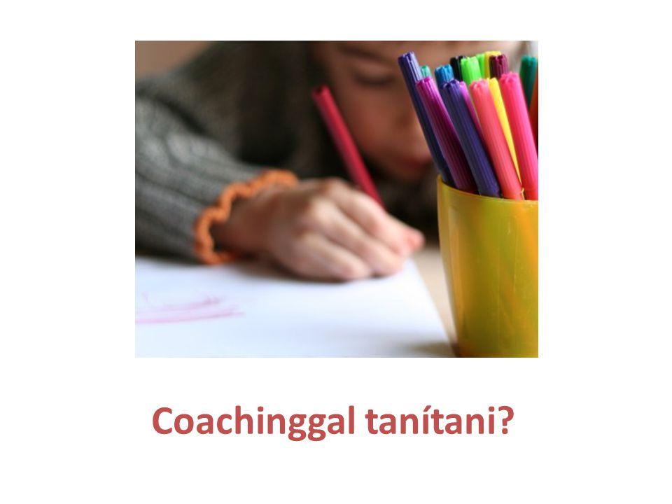 Coachinggal tanítani?