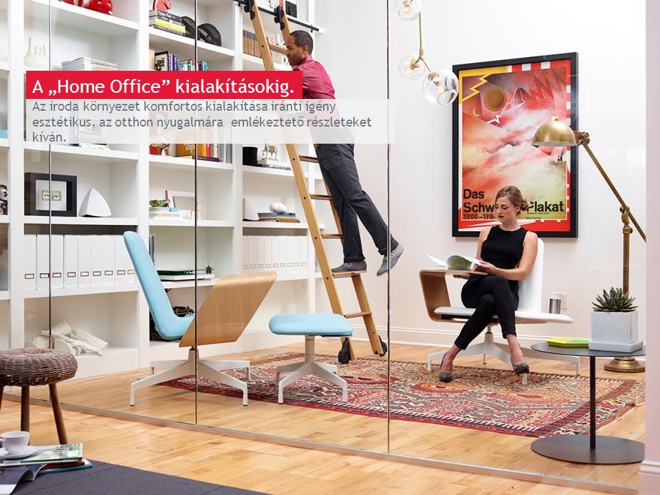 March 13th 2014 | Berlin Az iroda környezet komfortos kialakítása iránti igény esztétikus, az otthon nyugalmára emlékeztető részleteket kíván.