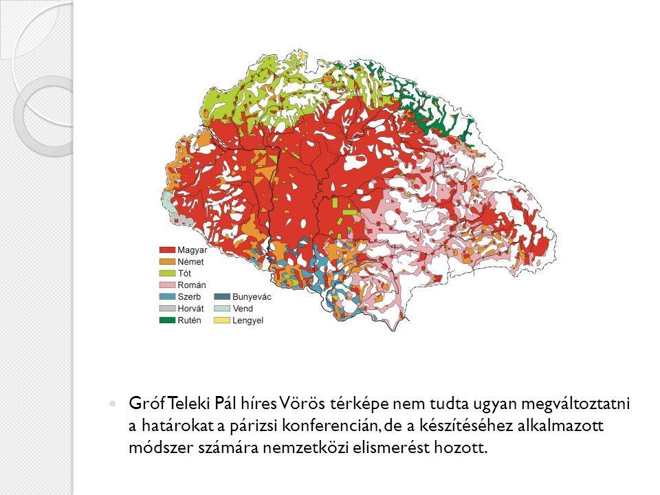 Gróf Teleki Pál híres Vörös térképe nem tudta ugyan megváltoztatni a határokat a párizsi konferencián, de a készítéséhez alkalmazott módszer számára n