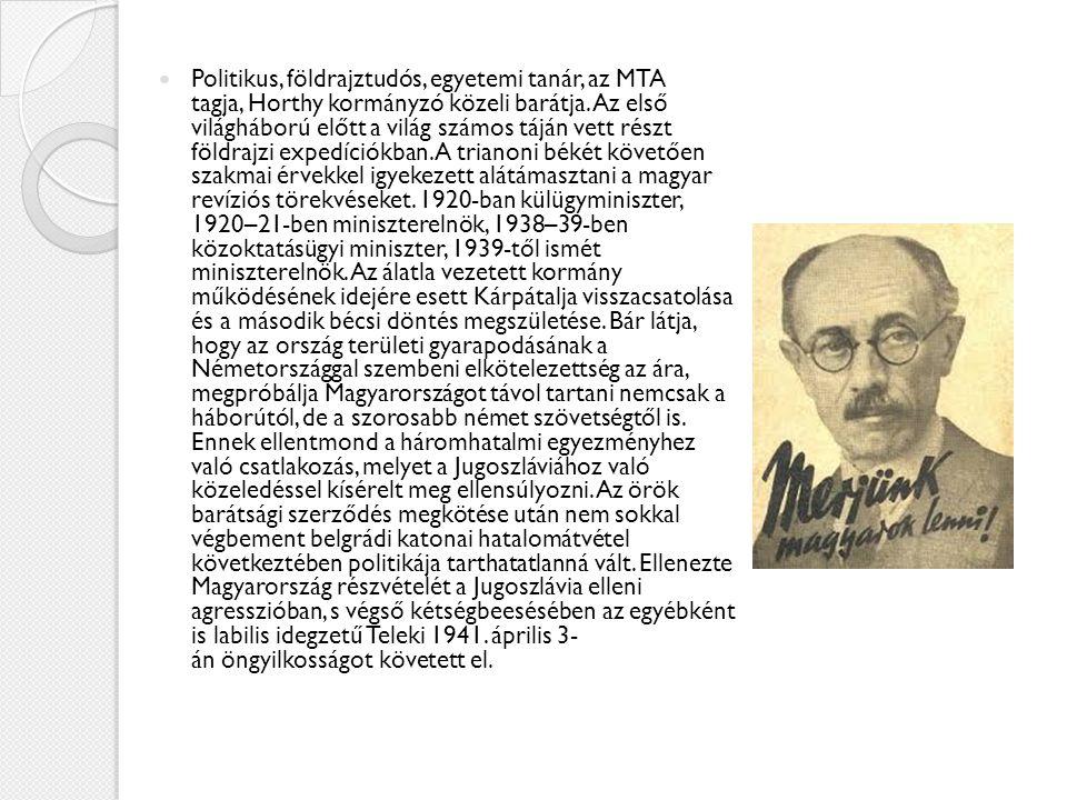 Politikus, földrajztudós, egyetemi tanár, az MTA tagja, Horthy kormányzó közeli barátja. Az első világháború előtt a világ számos táján vett részt föl