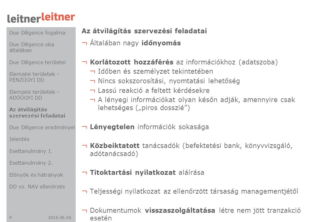 2015.06.05.20 Elérhetőségeink www.leitnerleitner.com LeitnerLeitner Consulting d.o.o.
