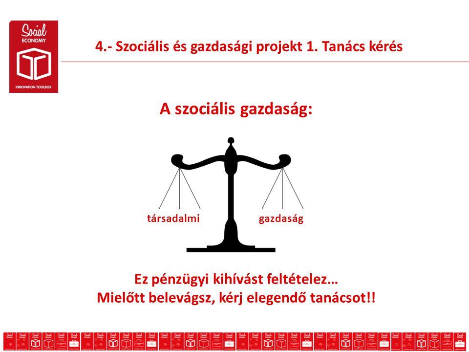4.- Szociális és gazdasági projekt 1.