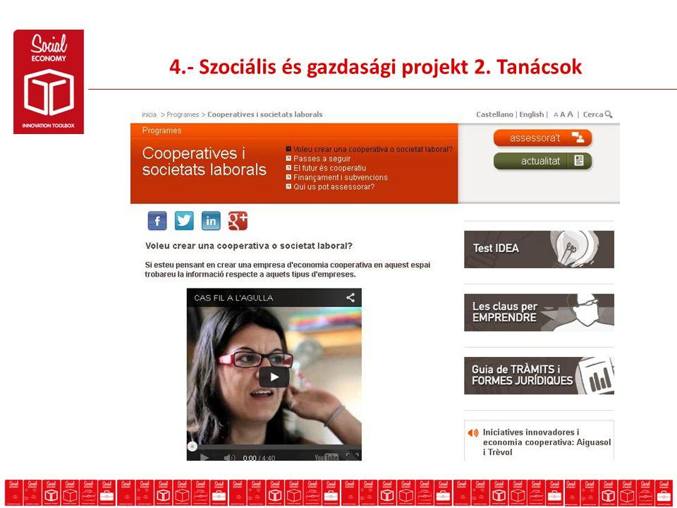 4.- Szociális és gazdasági projekt 2. Tanácsok Advice
