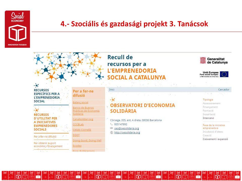 4.- Szociális és gazdasági projekt 3. Tanácsok
