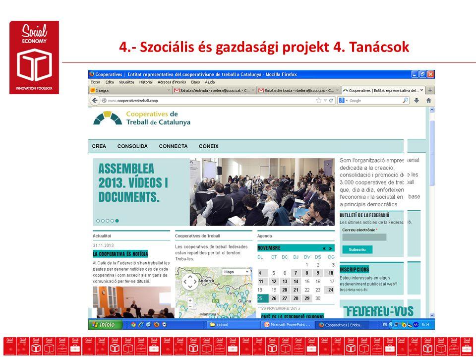 4.- Szociális és gazdasági projekt 4. Tanácsok