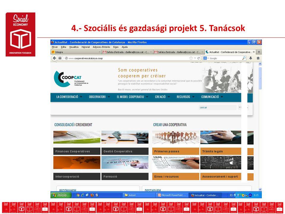 4.- Szociális és gazdasági projekt 5. Tanácsok