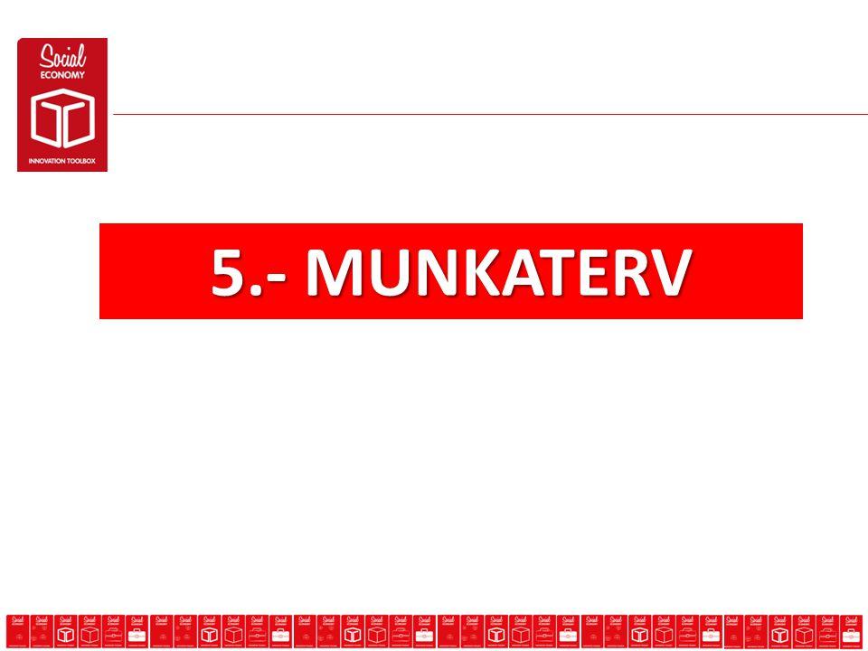 5.- MUNKATERV