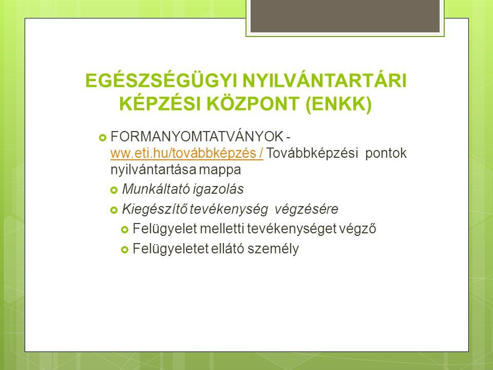 KÖTELEZŐ SZAKMACSOPORTOS TOVÁBBKÉPZÉS LISTÁJA  SZAFTEX 2 rendszer – mely elérhető  MESZK honlapján a www.meszk.hu / továbbképzési mappábanwww.meszk.hu  Egészségügyi Nyilvántartási Képzési Központ honlapján a www.eti.hu /továbbképzési mappábanwww.eti.hu