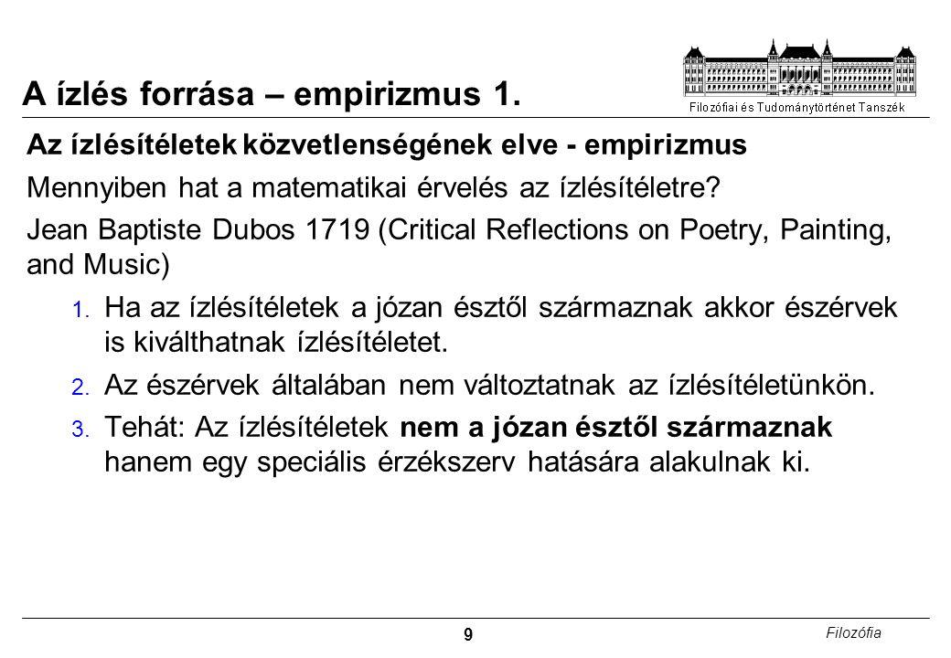 10 Filozófia A ízlés forrása – empirizmus 2.
