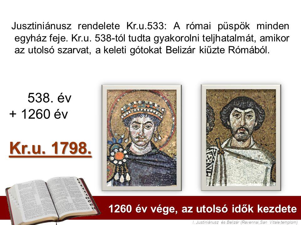 1260 év vége, az utolsó idők kezdete I.