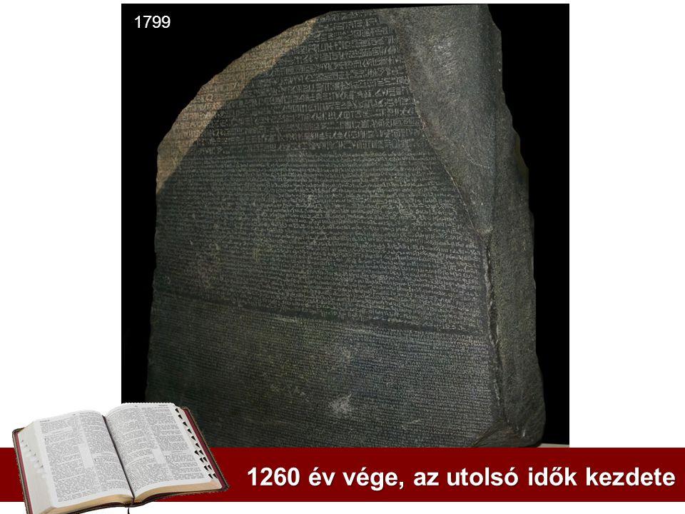 1260 év vége, az utolsó idők kezdete 1799
