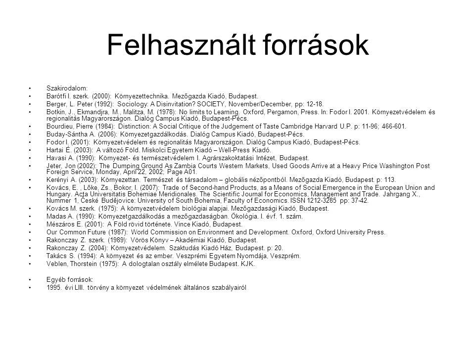 Felhasznált források Szakirodalom: Barótfi I. szerk.
