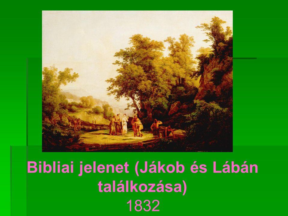 Bibliai jelenet (Jákob és Lábán találkozása) 1832