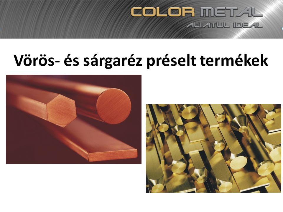Vörös- és sárgaréz préselt termékek