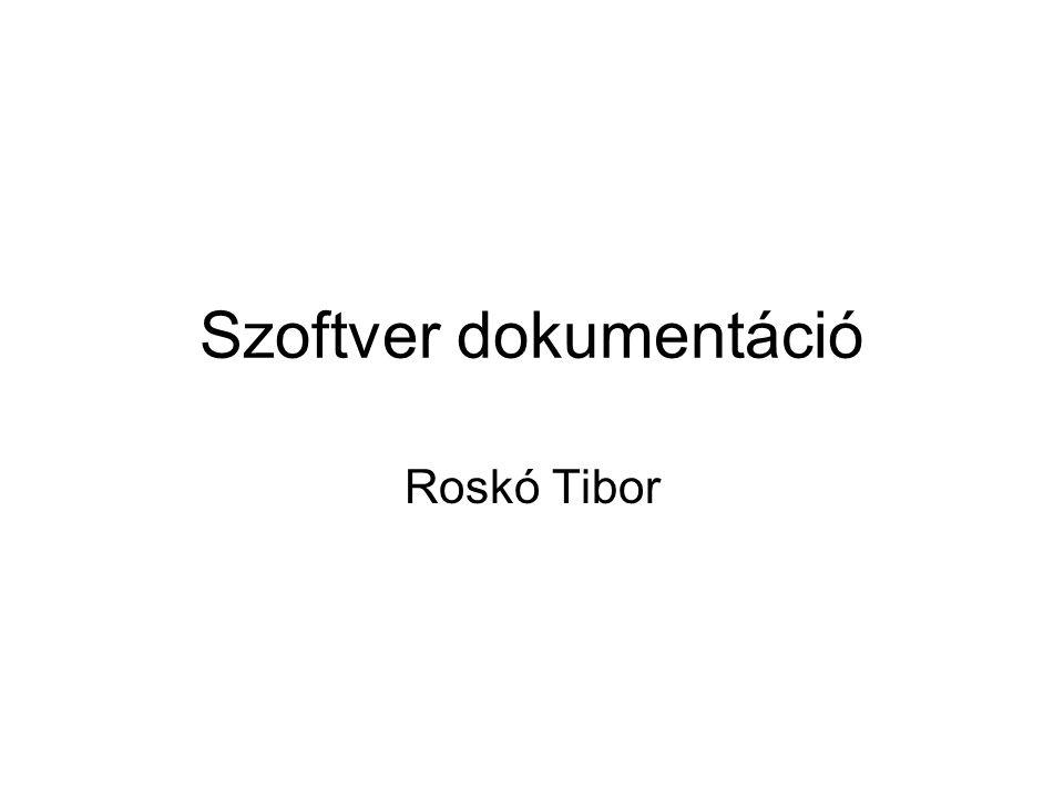 Szoftver dokumentáció Roskó Tibor
